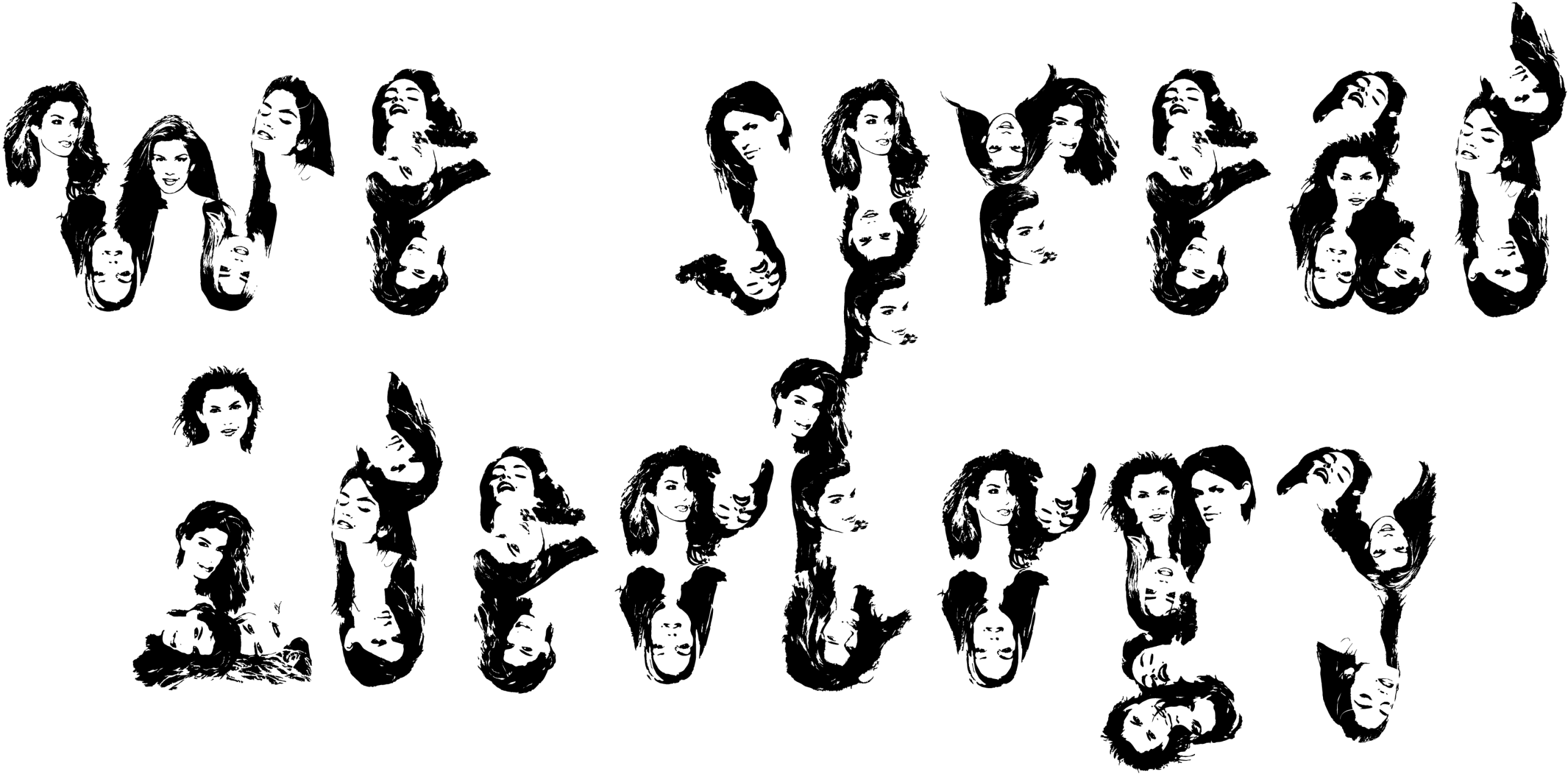 Lettrage réalisé avec des portraits du mannequin Cindy Crawford. Élement de mon projet de diplôme de l'ECAL.