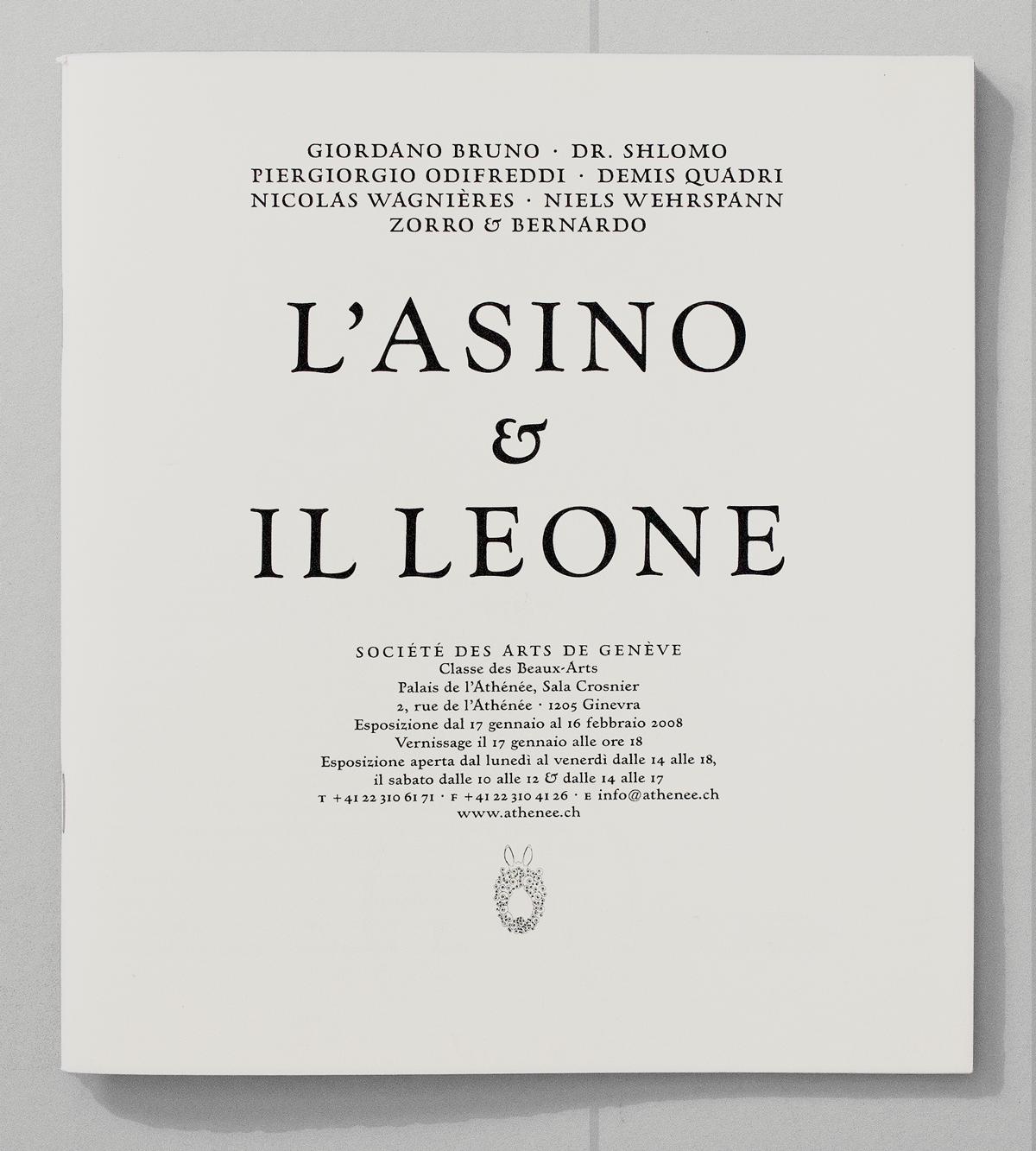Brochure pour l'exposition «L'Ane et le lion» de Zorro & Bernardo au Palais de l'Athénée, Genève. Dessins de Nicolas Wagnières et Dr. Schlomo.
