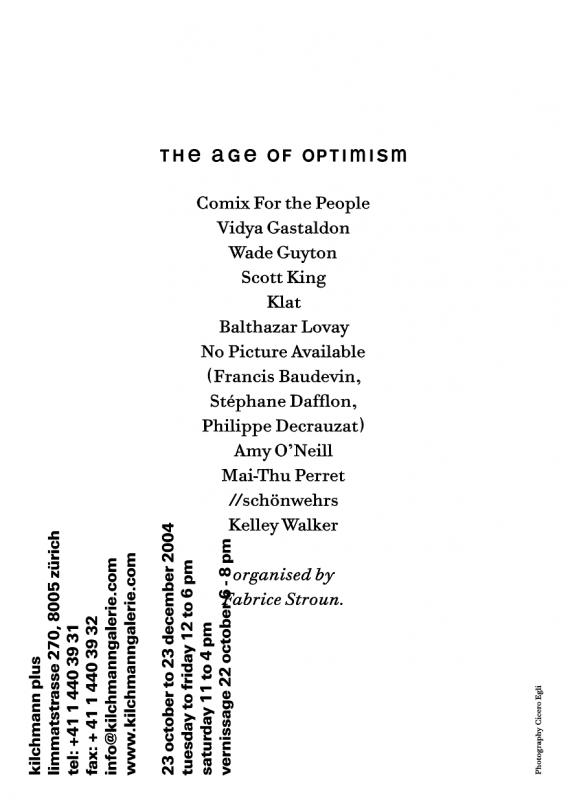 Carton d'invitation pour l'exposition «Age of Optimism» organisée par Fabrice Stroun (sur la photo) à la galerie Kilchmann plus, Zurich. Dans le cadre de Schönwehrs.