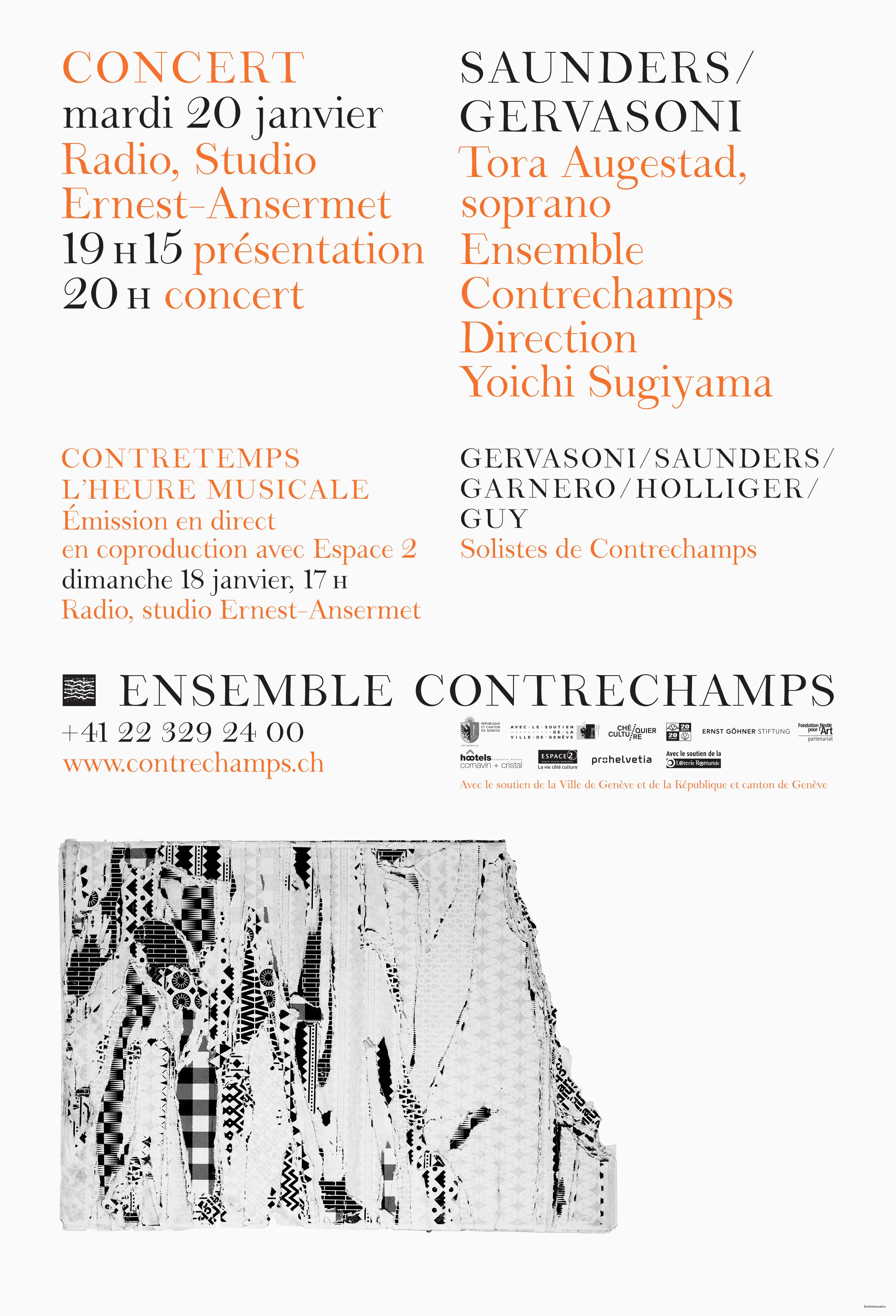 Affiche pour l'Ensemble Contrechamps avec l'identité visuelle que nous avons développée, dont la police de caractères (en collaboration avec Ann Griffin). En tant que Schönherwehrs.