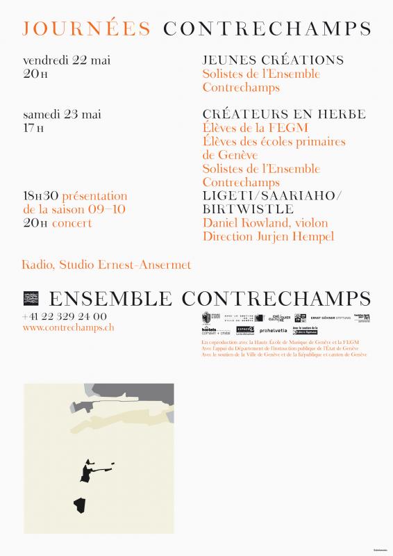 Affiche pour l'Ensemble Contrechamps avec l'identité visuelle que nous avons développée, dont la police de caractères (en collaboration avec Ann Griffin). Illustration reprise sur un album d'Autechre. En tant que Schönherwehrs.
