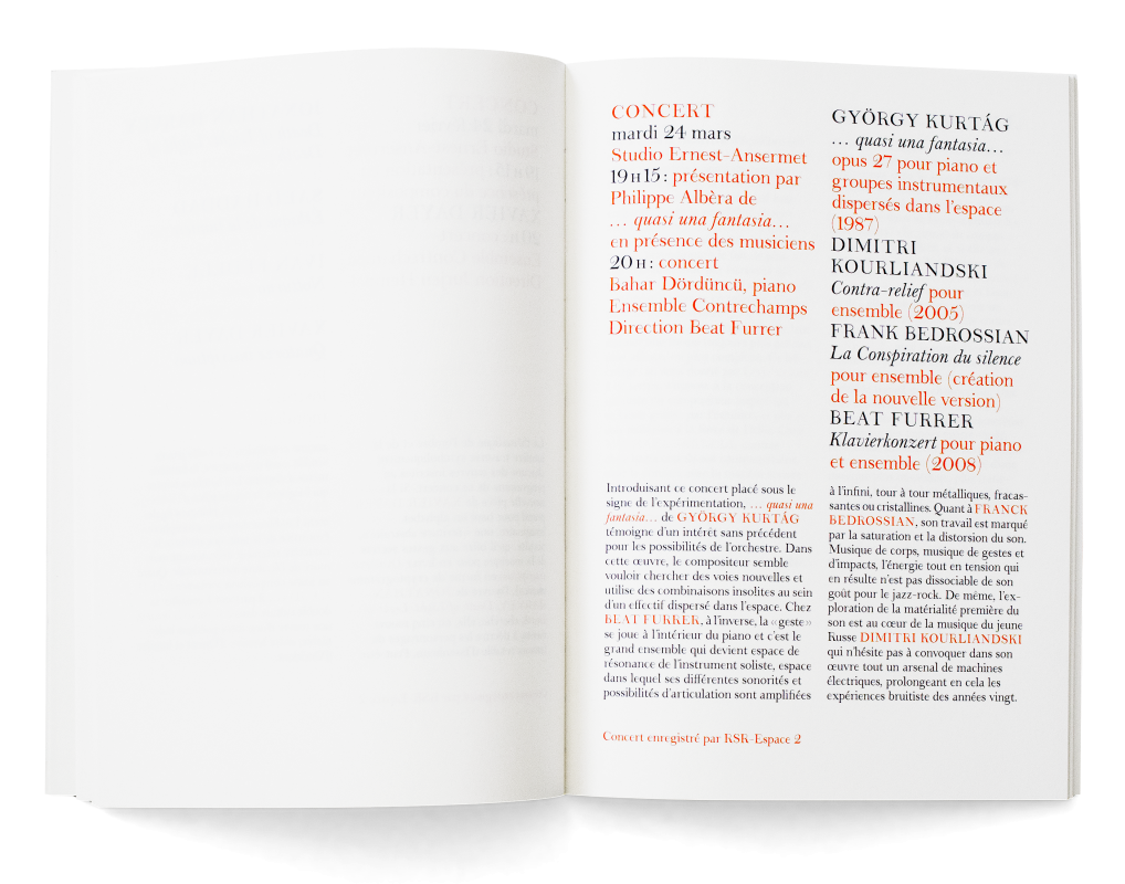 Programme de saison avec l'identité visuelle développée pour l'Ensemble, dont le dessin d'une police de caractère (droit et italique). En collaboration avec Ann Griffin. En tant que Schönherwehrs.