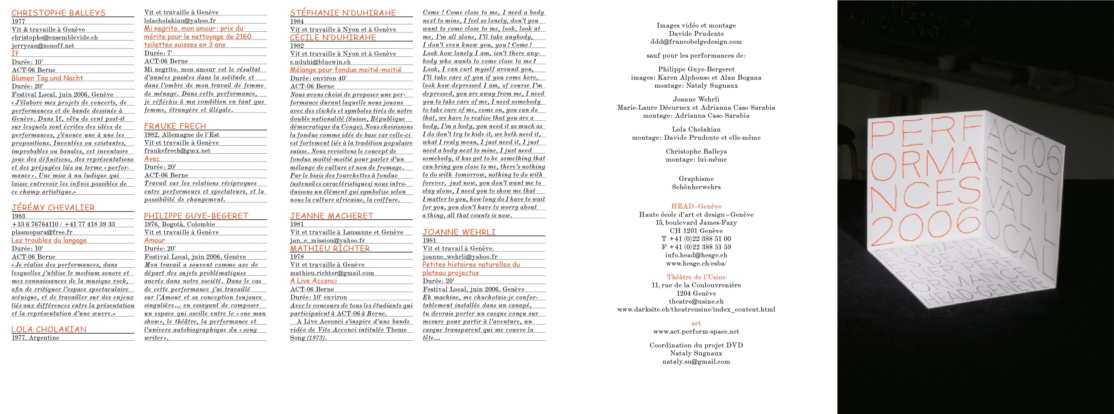 Recto du livret du DVD documentant les réalisations 2006 de la classe Performance de la HEAD, Genève. En tant que Schönherwehrs.