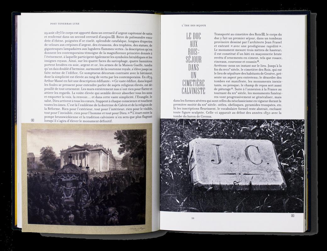 «Post Tenebras Luxe» est à la fois un livre sur le développement de la richesse et du protestantisme à Genève et le catalogue d'une exposition d'art contemporain au Musée Rath, commissariat: Donatella Bernardi. Publié par Labor et Fides, Genève. As Schönherwehrs.