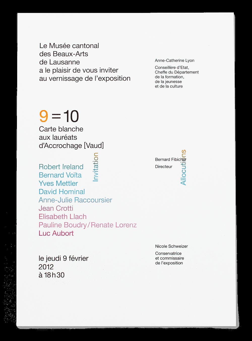 Invitation au vernissage de l'exposition «9=10» au Musée cantonal des Beaux-arts de Lausanne. Impression en dégradé direct (iris).