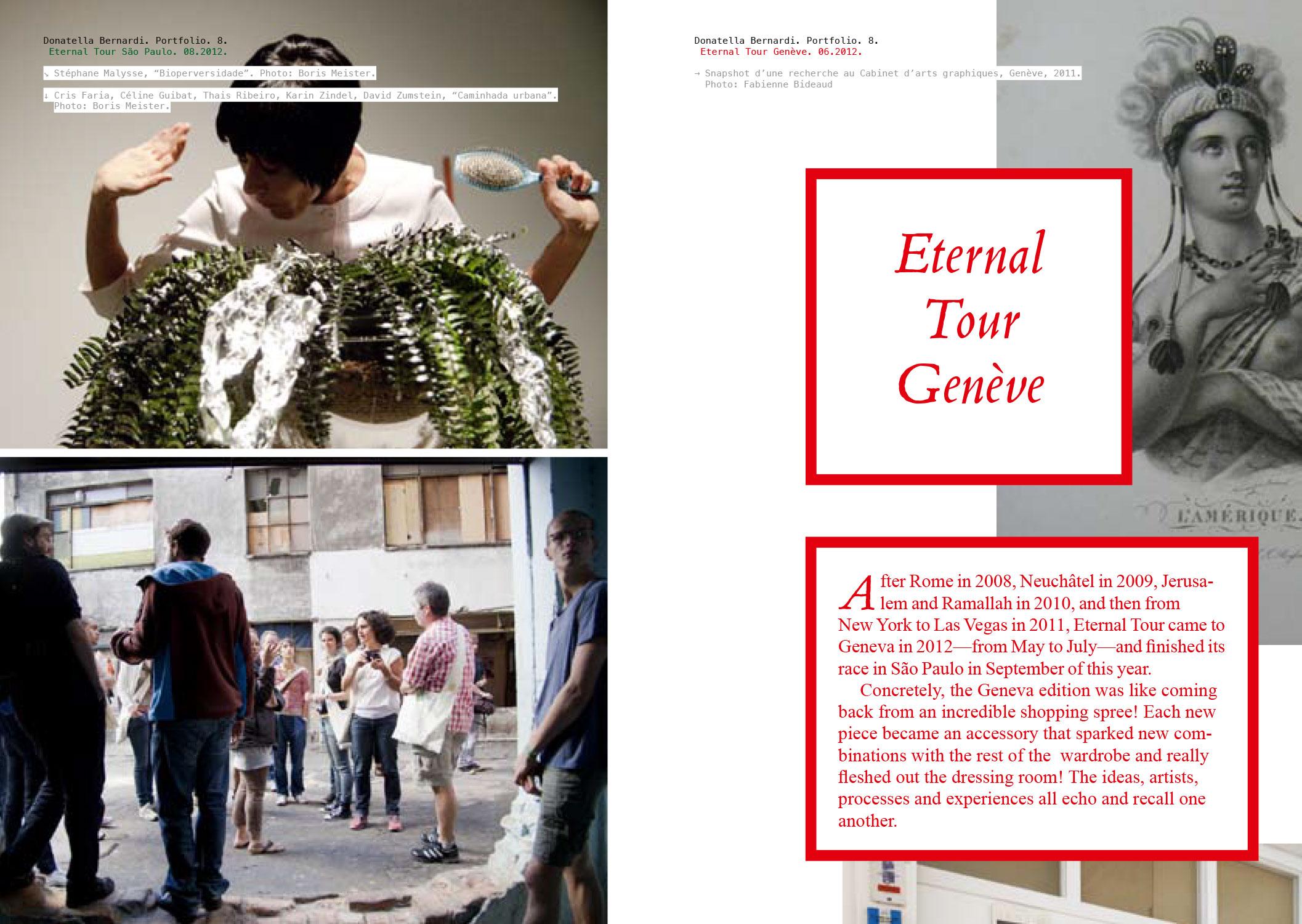 Portfolio de l'artiste/curatrice Donatella Bernardi.