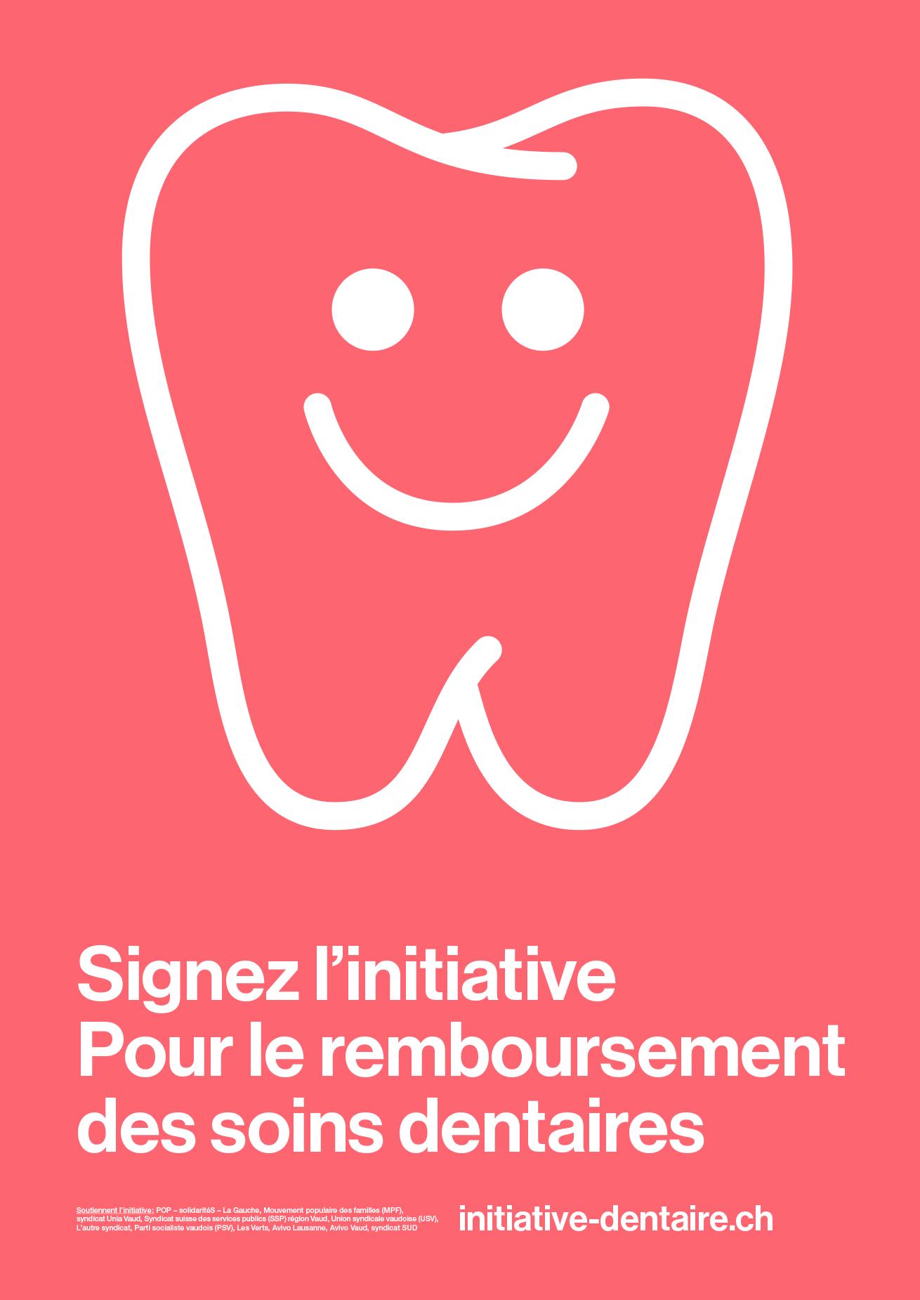 Logo et affiche pour la campagne de récolte de signatures pour une initiative pour que les soins dentaires importants soient remboursés.