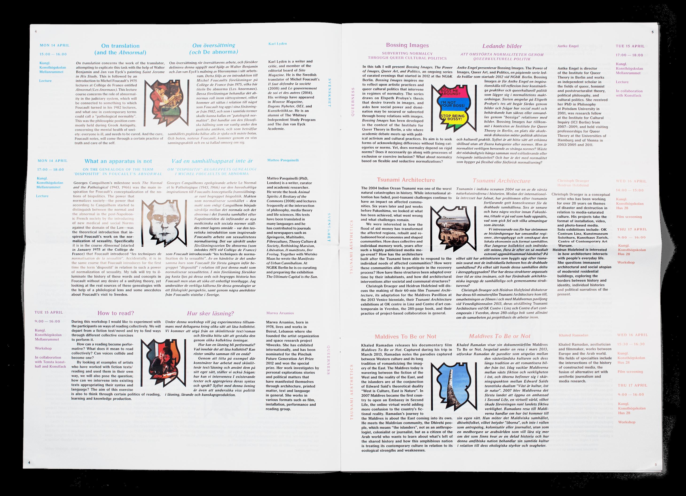 Programme de la Normalcy biennial, organisée par la Kungl. Konsthögskolan, Stockholm. Mise en page en collaboration avec Leo Nordwall