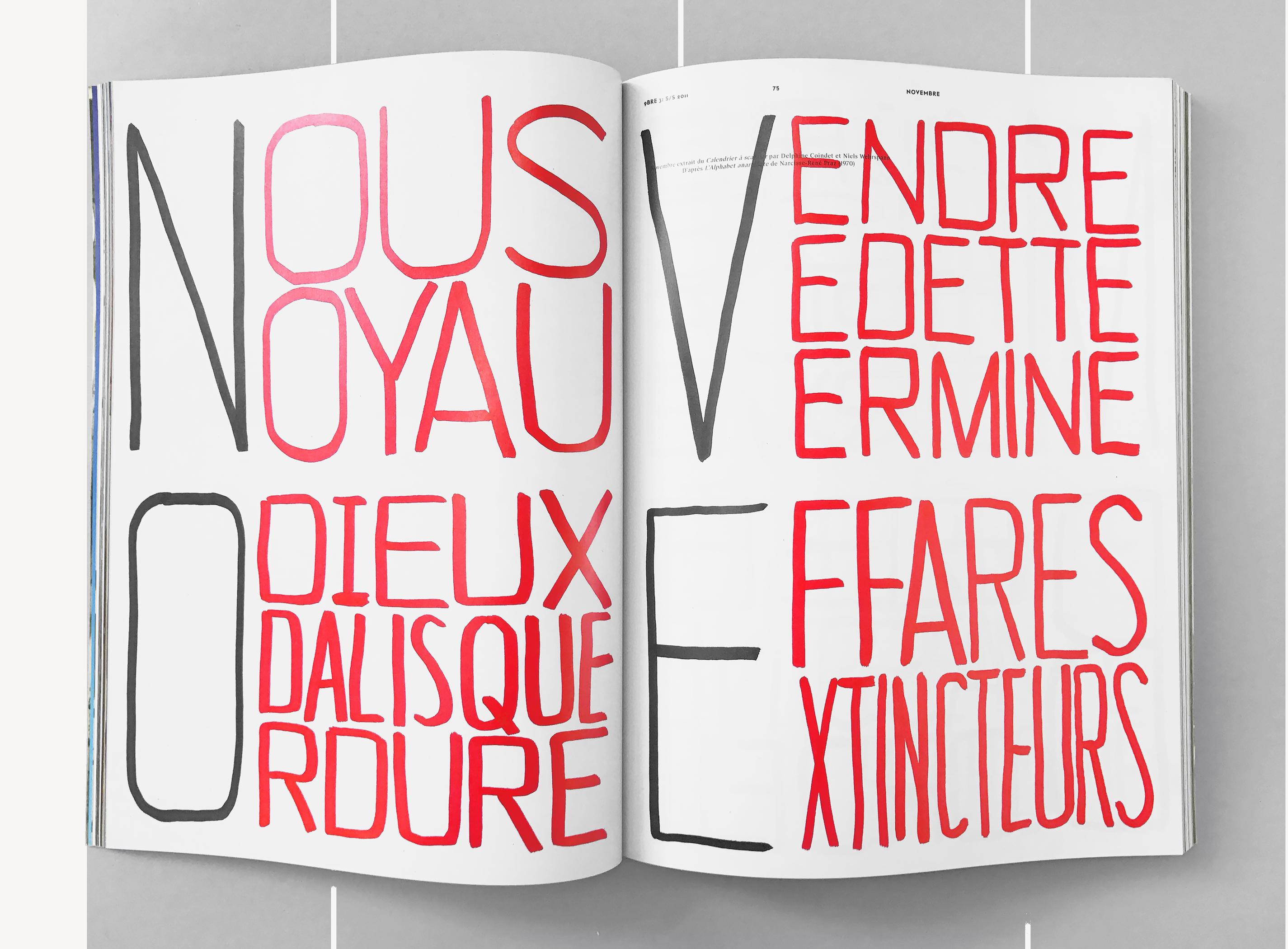 Collaboration avec l'artiste Delphine Coindet pour Novembre Magazine. Lettrage inspiré de l'alphabet anarchiste de Narcisse Praz.