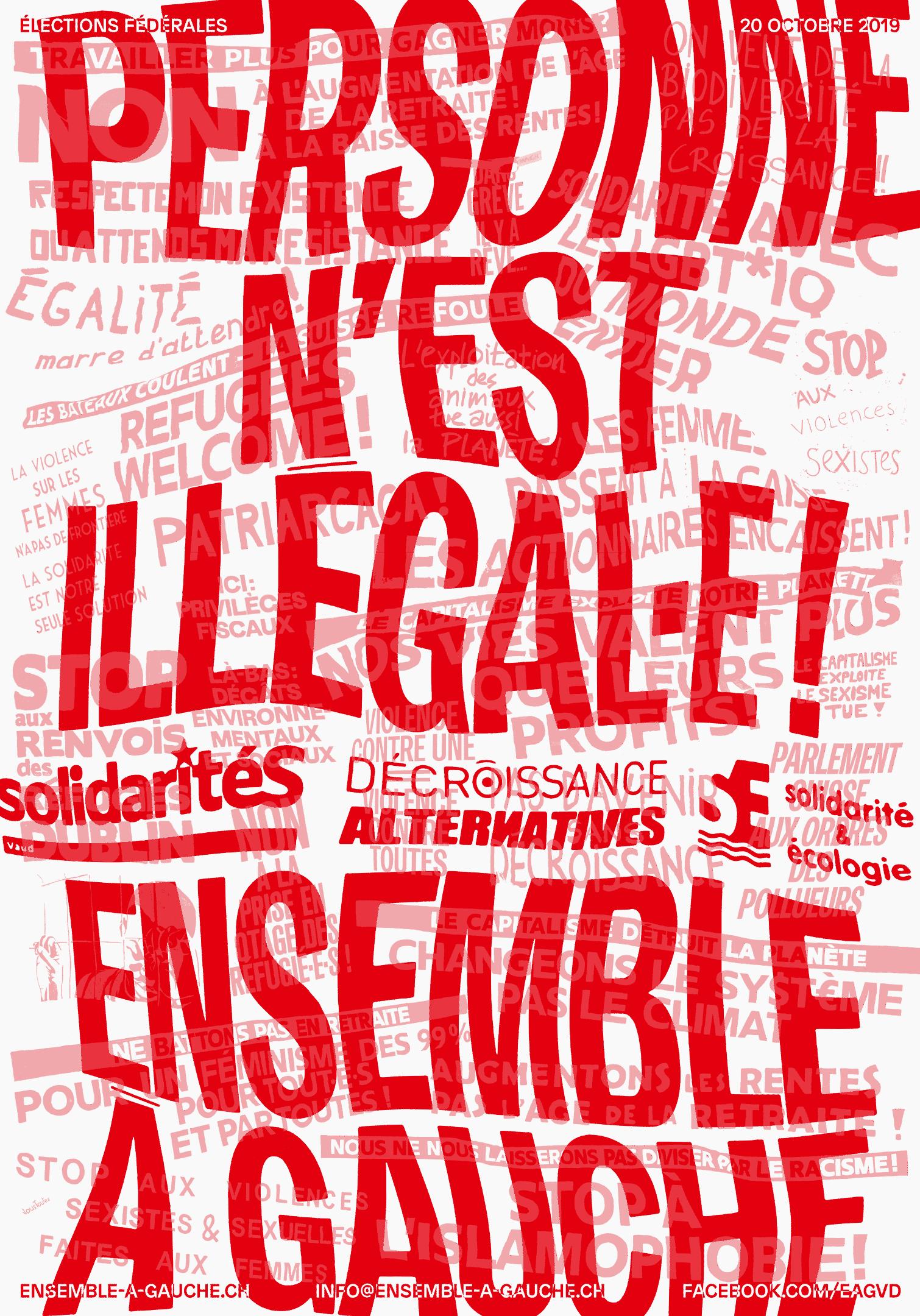 """Slogan """"Personne n'est illégal"""" sur une affiche électorale"""