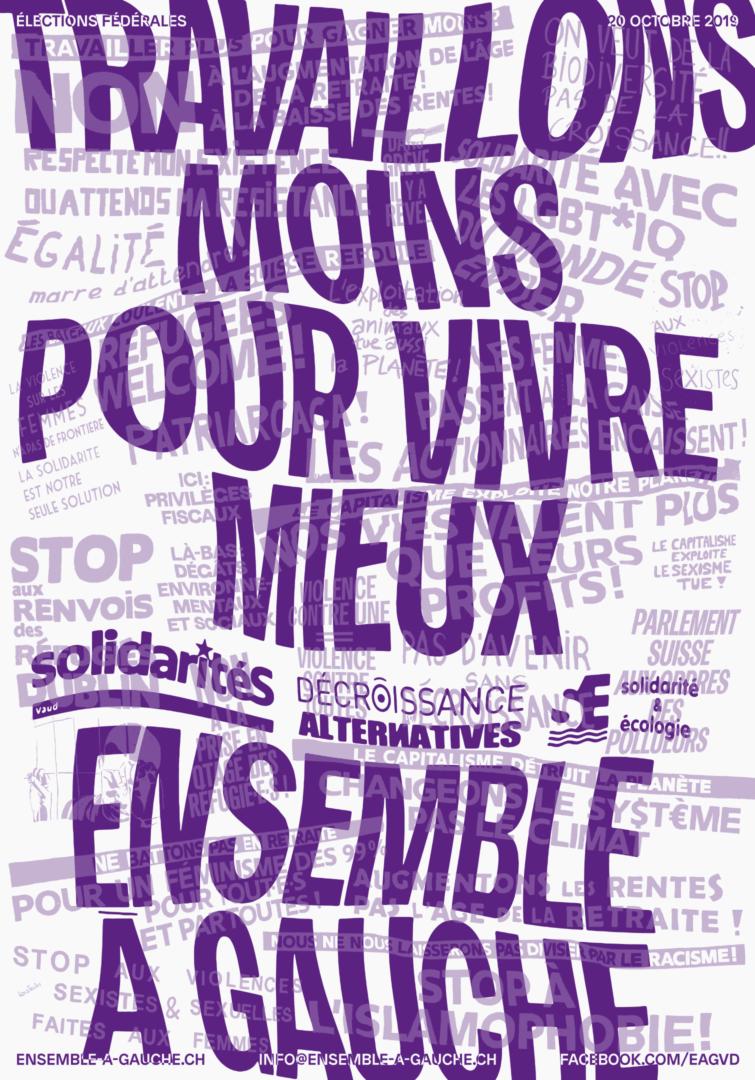 """Slogan """"Travaillons moins pour vivre mieux"""" sur une affiche électorale"""
