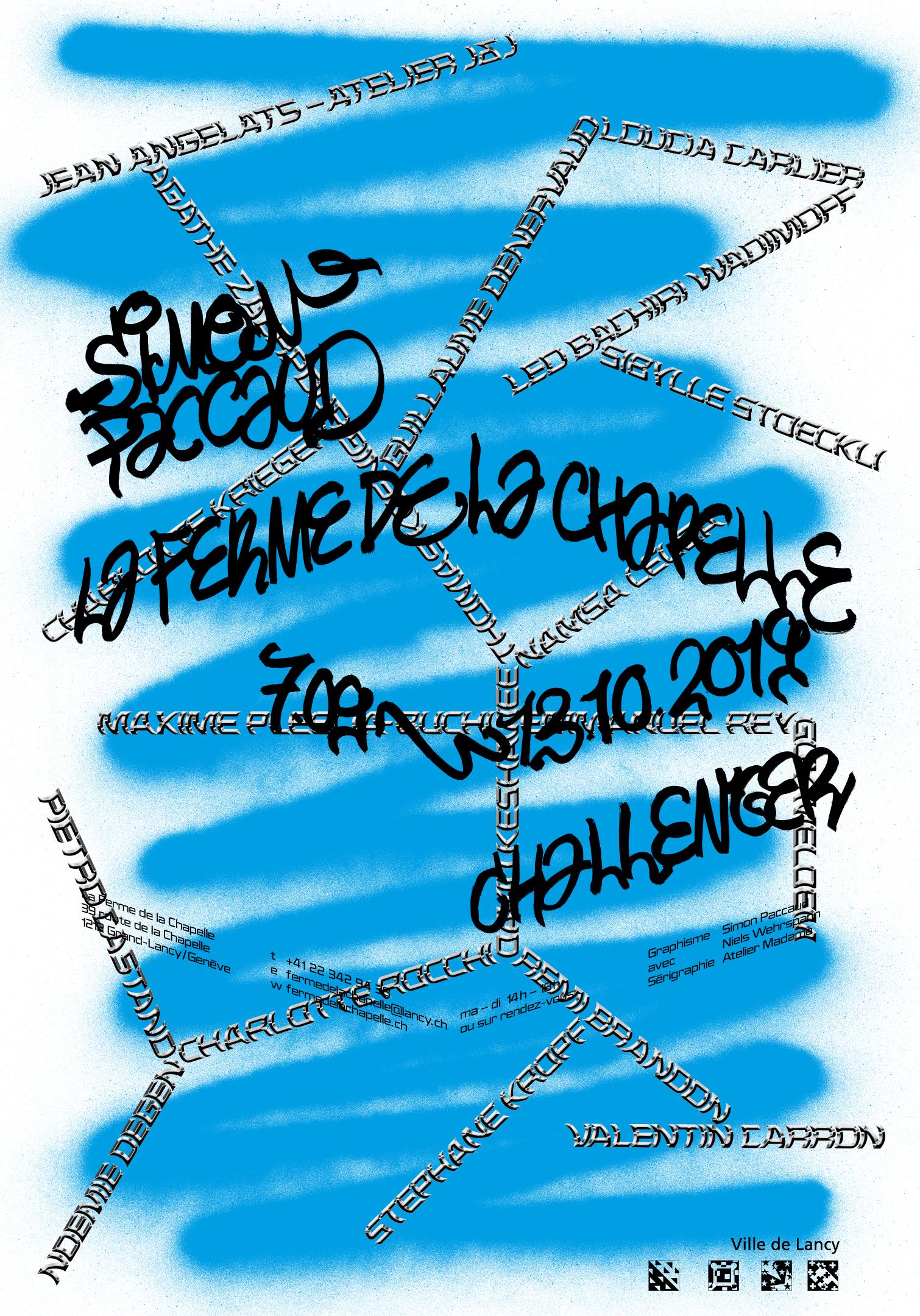 Spray et tags de Simon Paccaud sur l'affiche de son exposition à la Ferme de la Chapelle